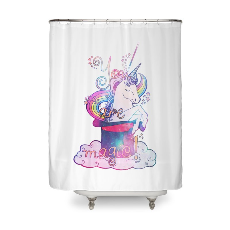 You Are Magic! Home Shower Curtain by Haciendo Designs's Artist Shop