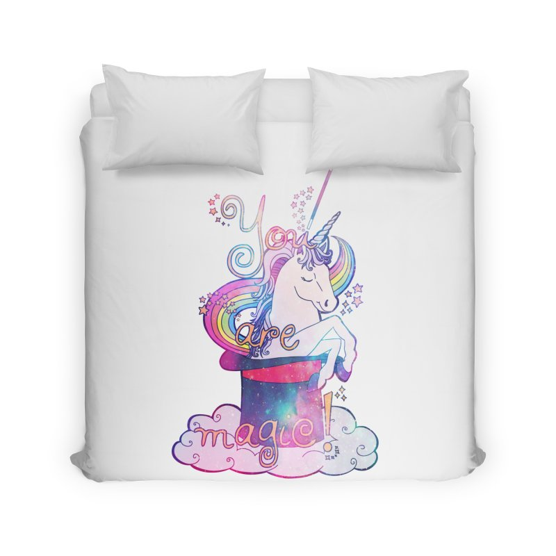 You Are Magic! Home Duvet by Haciendo Designs's Artist Shop