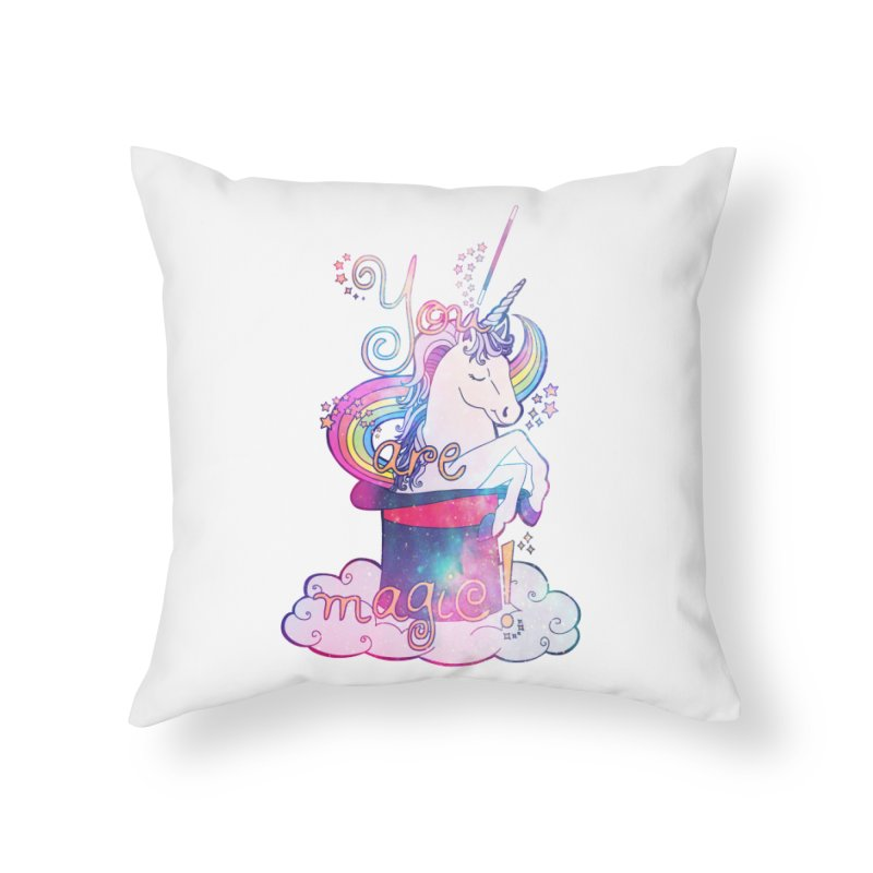 You Are Magic! Home Throw Pillow by Haciendo Designs's Artist Shop