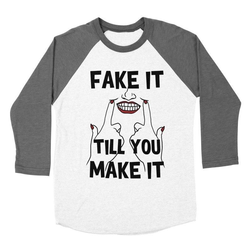 Fake It Till You Make It Women's Longsleeve T-Shirt by Haciendo Designs's Artist Shop
