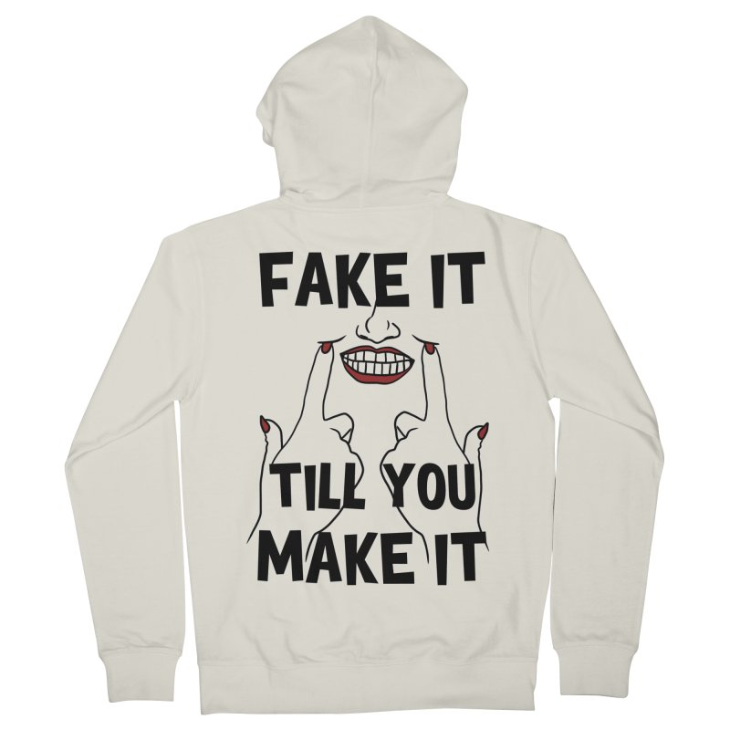 Fake It Till You Make It Men's Zip-Up Hoody by Haciendo Designs's Artist Shop