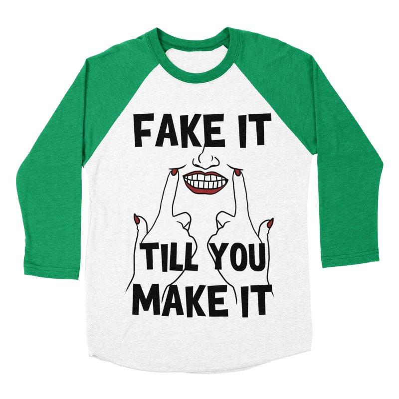 Fake It Till You Make It Women's Baseball Triblend T-Shirt by Haciendo Designs's Artist Shop