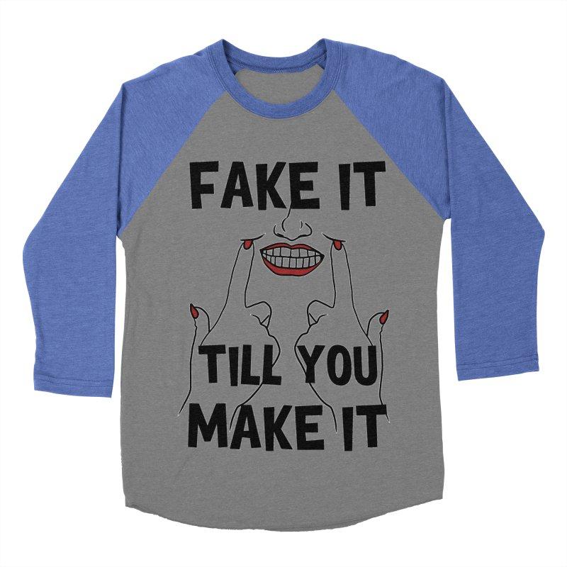 Fake It Till You Make It Men's Baseball Triblend T-Shirt by Haciendo Designs's Artist Shop