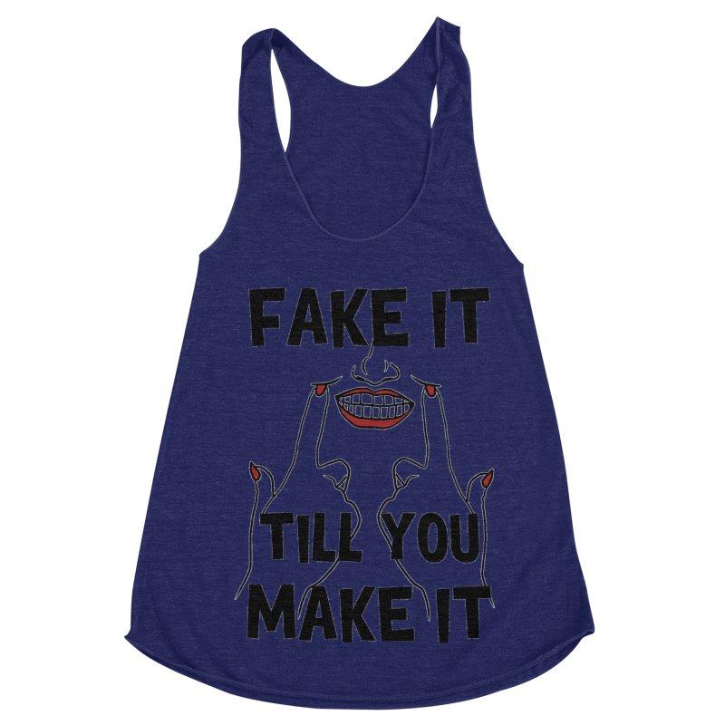 Fake It Till You Make It Women's Racerback Triblend Tank by Haciendo Designs's Artist Shop