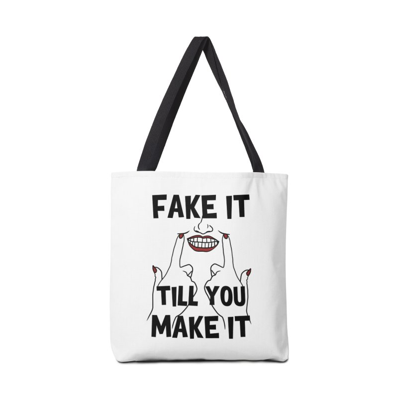Fake It Till You Make It Accessories Bag by Haciendo Designs's Artist Shop