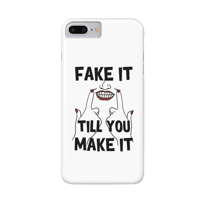 Fake It Till You Make It Accessories Phone Case by Haciendo Designs's Artist Shop