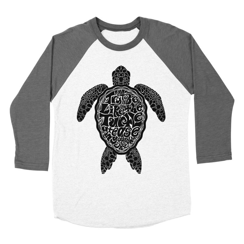 Try To Be Like The Turtle Women's Longsleeve T-Shirt by Haciendo Designs's Artist Shop