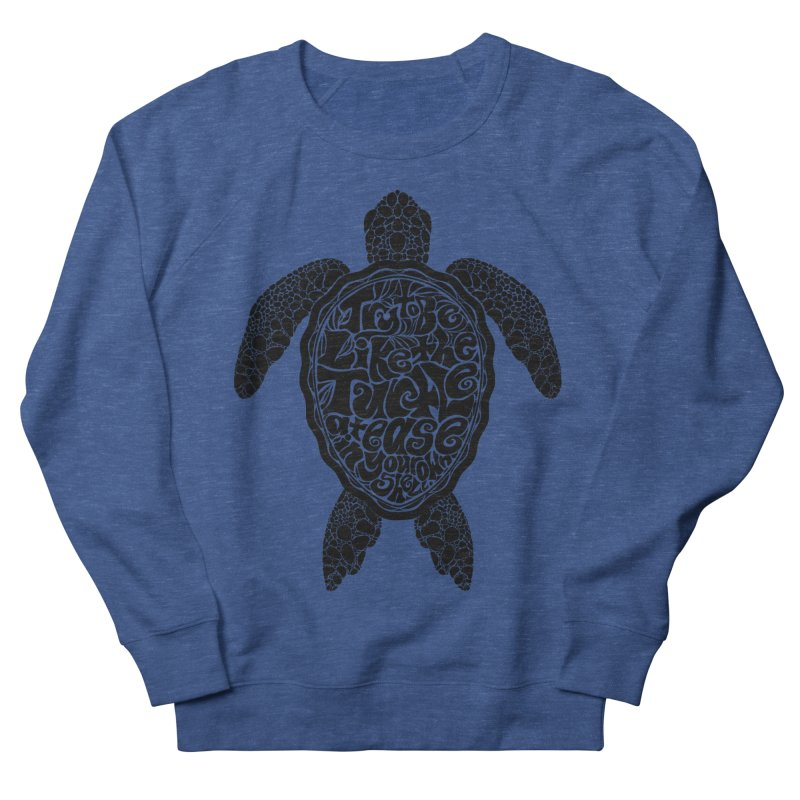 Try To Be Like The Turtle Women's Sweatshirt by Haciendo Designs's Artist Shop