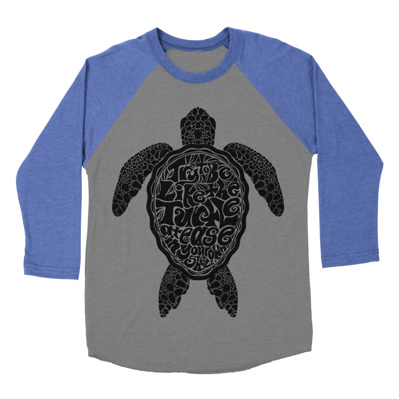 Try To Be Like The Turtle Women's Baseball Triblend T-Shirt by Haciendo Designs's Artist Shop