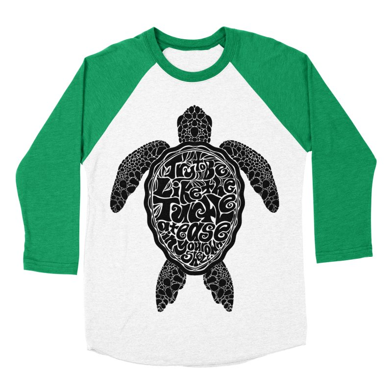 Try To Be Like The Turtle Men's Baseball Triblend T-Shirt by Haciendo Designs's Artist Shop