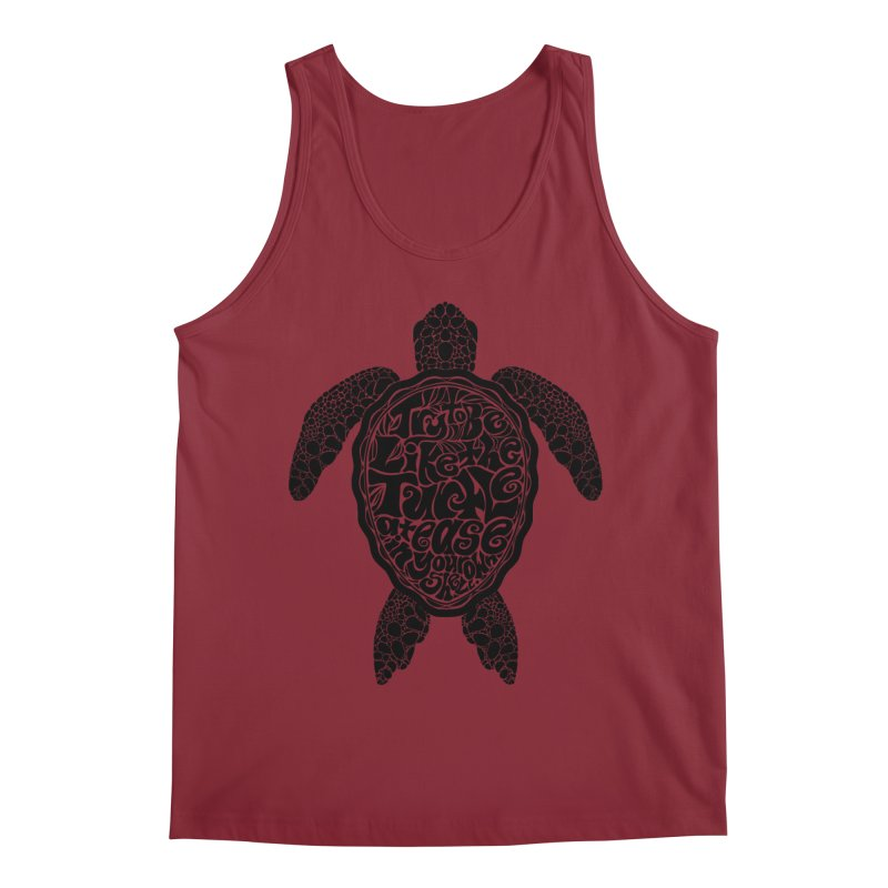 Try To Be Like The Turtle Men's Tank by Haciendo Designs's Artist Shop