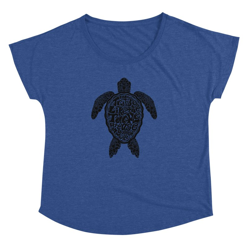 Try To Be Like The Turtle Women's Dolman Scoop Neck by Haciendo Designs's Artist Shop