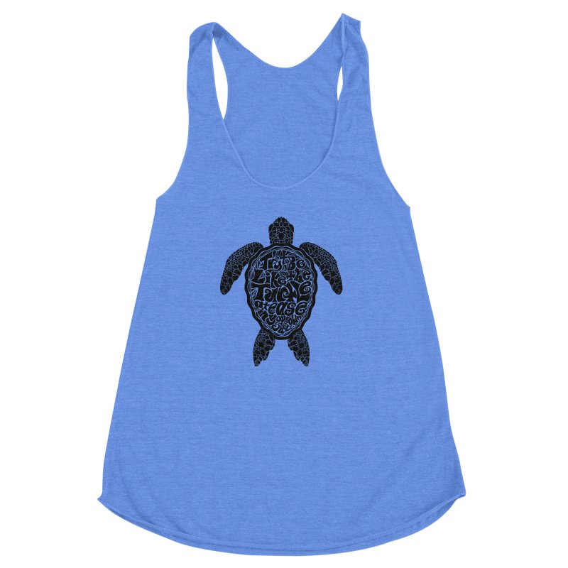 Try To Be Like The Turtle Women's Racerback Triblend Tank by Haciendo Designs's Artist Shop