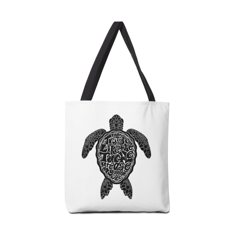 Try To Be Like The Turtle Accessories Bag by Haciendo Designs's Artist Shop