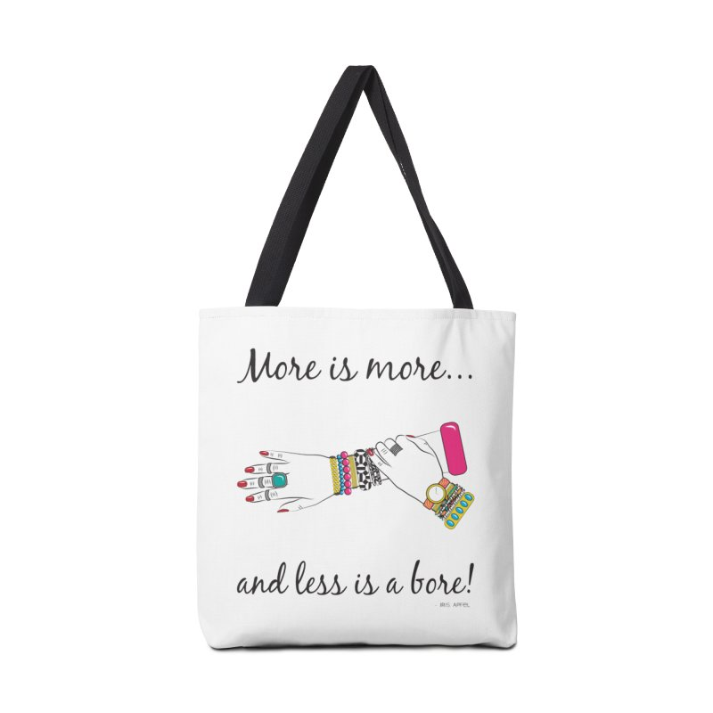 More is More and Less is a Bore Accessories Tote Bag Bag by Haciendo Designs's Artist Shop