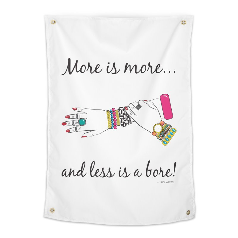 More is More and Less is a Bore Home Tapestry by Haciendo Designs's Artist Shop
