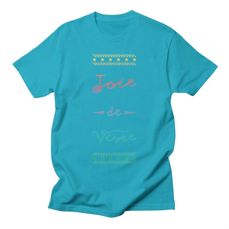 Joie de Vivre Women's Regular Unisex T-Shirt by Haciendo Designs's Artist Shop