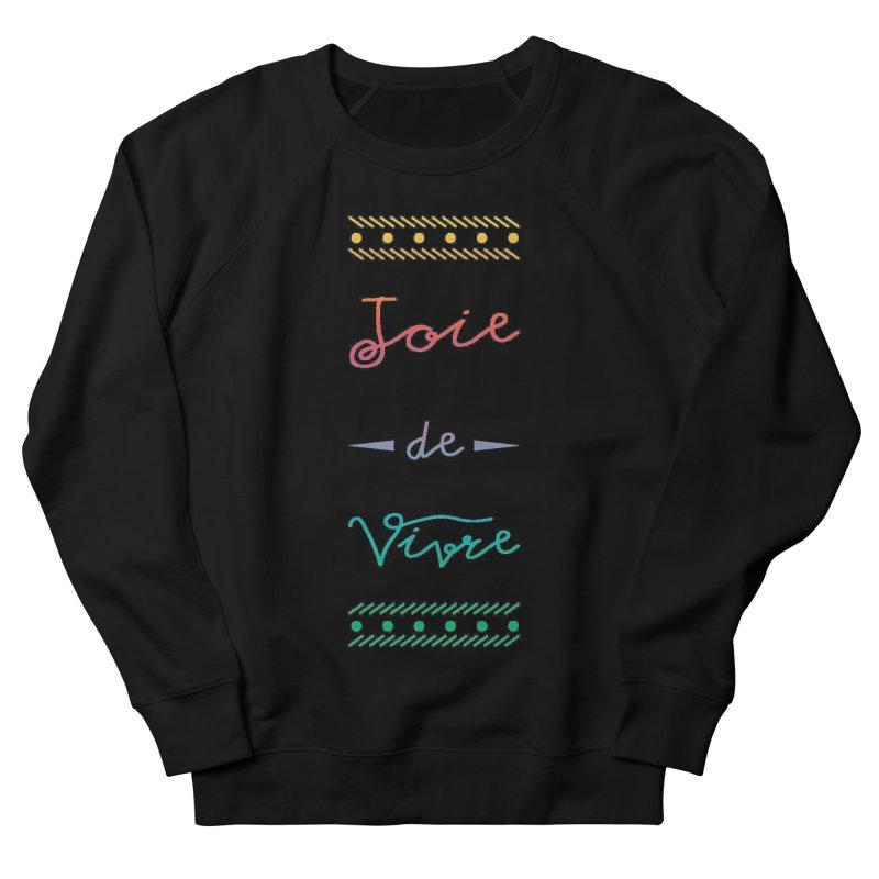 Joie de Vivre Men's French Terry Sweatshirt by Haciendo Designs's Artist Shop