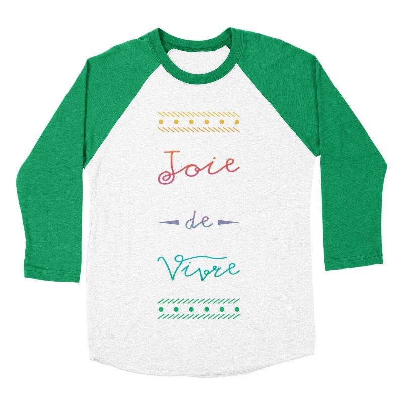 Joie de Vivre Women's Baseball Triblend Longsleeve T-Shirt by Haciendo Designs's Artist Shop