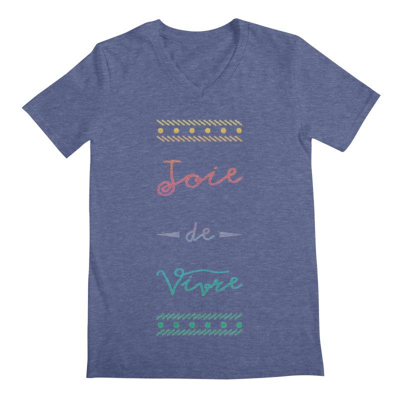 Joie de Vivre Men's Regular V-Neck by Haciendo Designs's Artist Shop