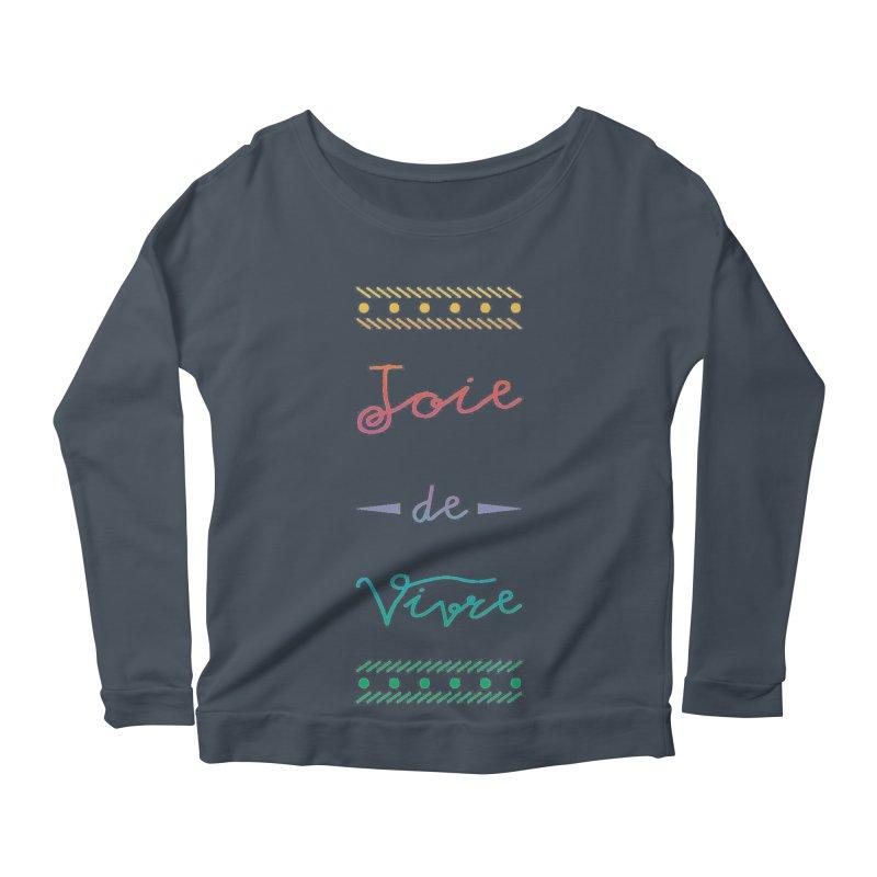 Joie de Vivre Women's Scoop Neck Longsleeve T-Shirt by Haciendo Designs's Artist Shop