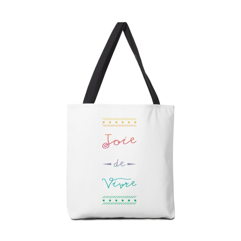 Joie de Vivre Accessories Bag by Haciendo Designs's Artist Shop