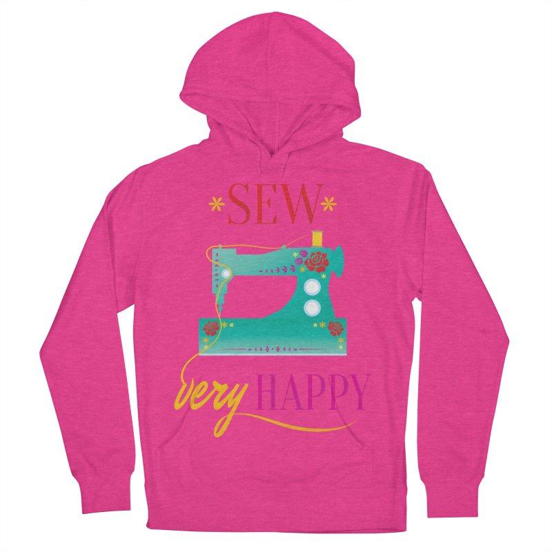 Sew Very Happy Women's Pullover Hoody by Haciendo Designs's Artist Shop