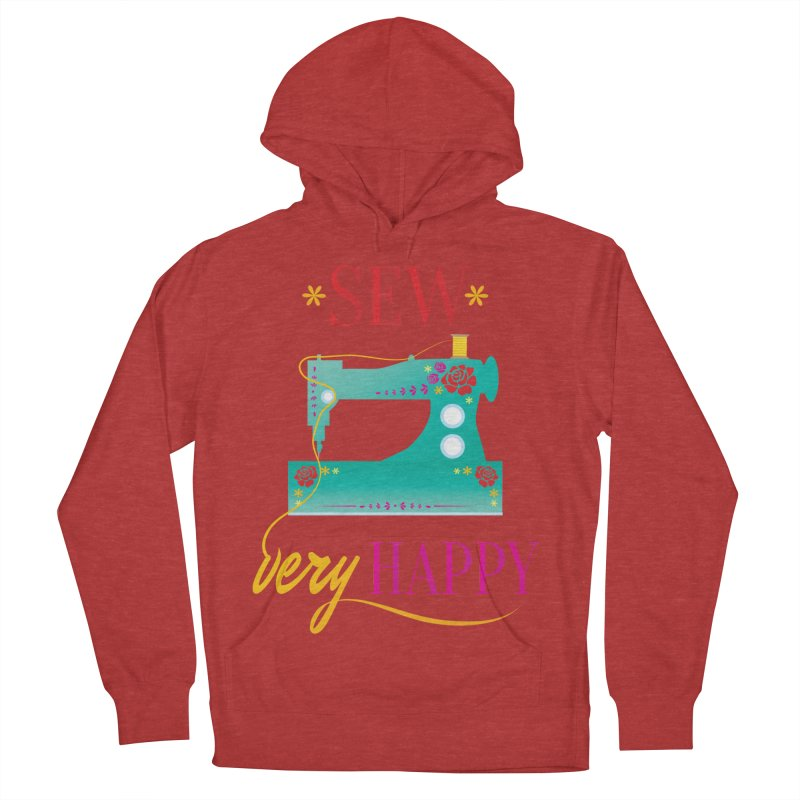 Sew Very Happy Men's French Terry Pullover Hoody by Haciendo Designs's Artist Shop
