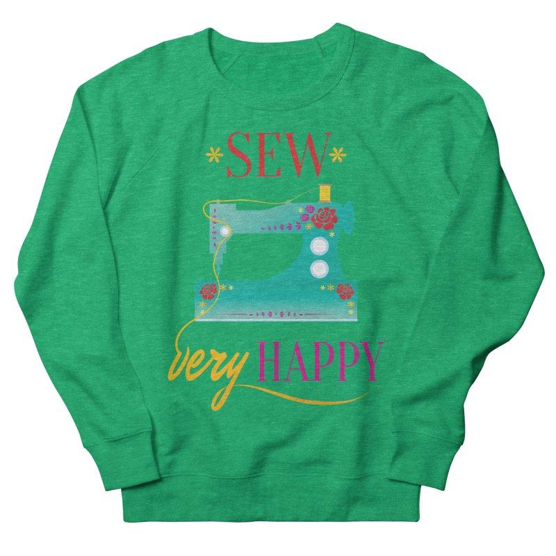 Sew Very Happy Women's French Terry Sweatshirt by Haciendo Designs's Artist Shop