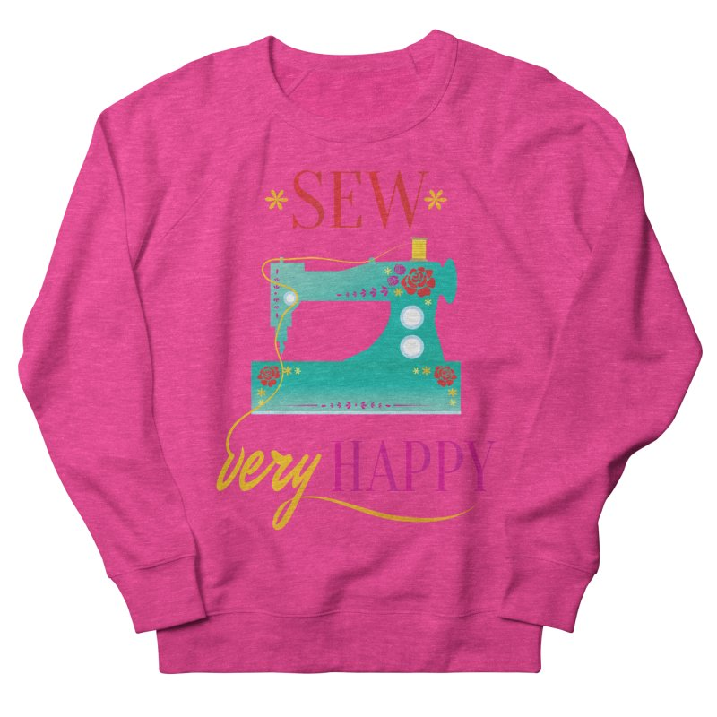 Sew Very Happy Men's French Terry Sweatshirt by Haciendo Designs's Artist Shop