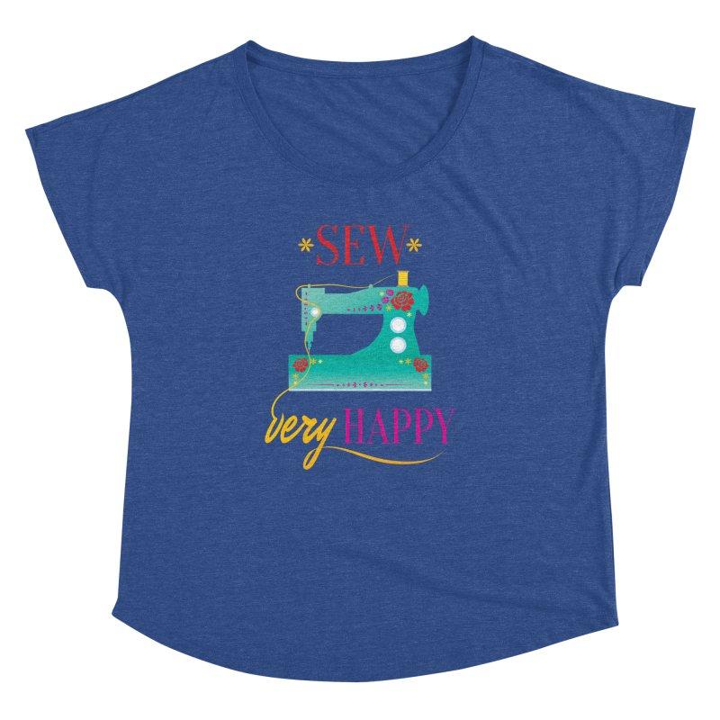 Sew Very Happy Women's Dolman Scoop Neck by Haciendo Designs's Artist Shop
