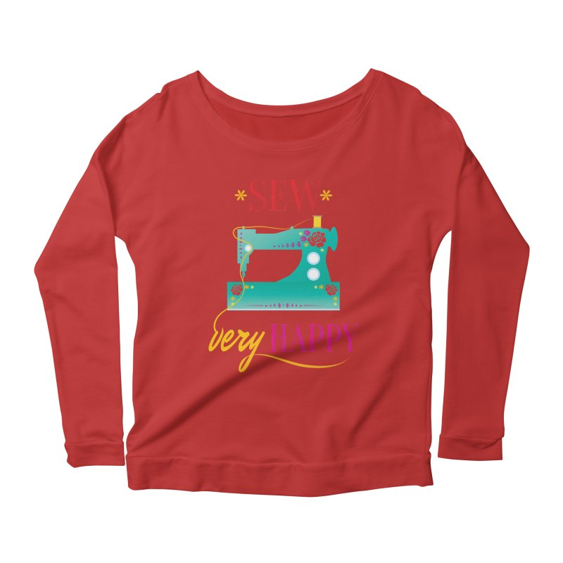 Sew Very Happy Women's Scoop Neck Longsleeve T-Shirt by Haciendo Designs's Artist Shop