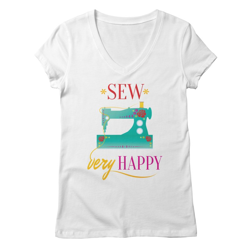 Sew Very Happy Women's Regular V-Neck by Haciendo Designs's Artist Shop