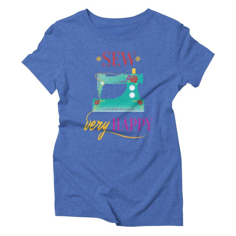 Sew Very Happy Women's Triblend T-Shirt by Haciendo Designs's Artist Shop