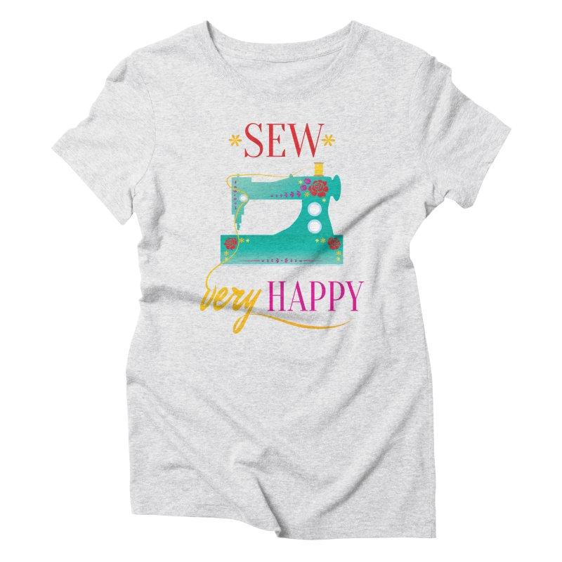 Sew Very Happy Women's T-Shirt by Haciendo Designs's Artist Shop
