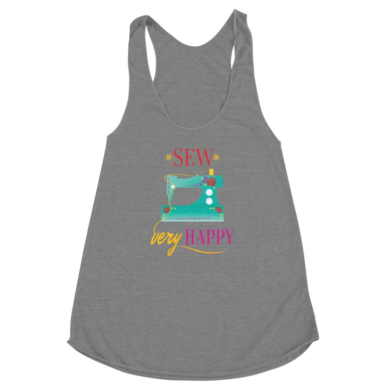 Sew Very Happy Women's Racerback Triblend Tank by Haciendo Designs's Artist Shop
