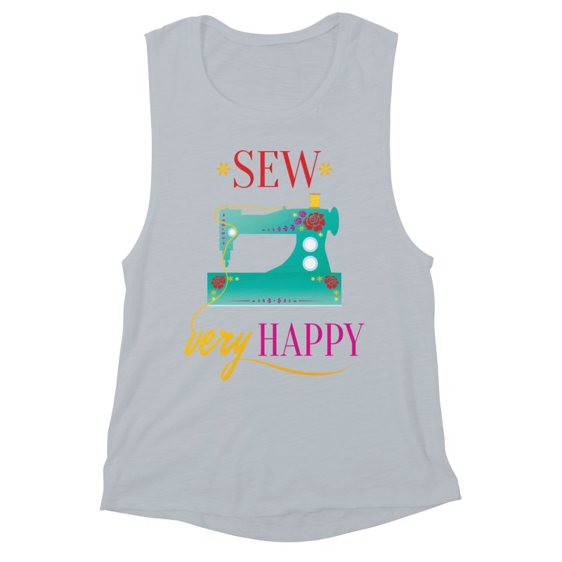 Sew Very Happy Women's Muscle Tank by Haciendo Designs's Artist Shop