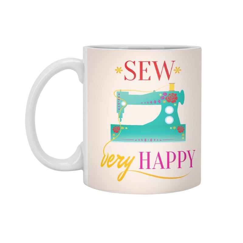 Sew Very Happy Accessories Standard Mug by Haciendo Designs's Artist Shop