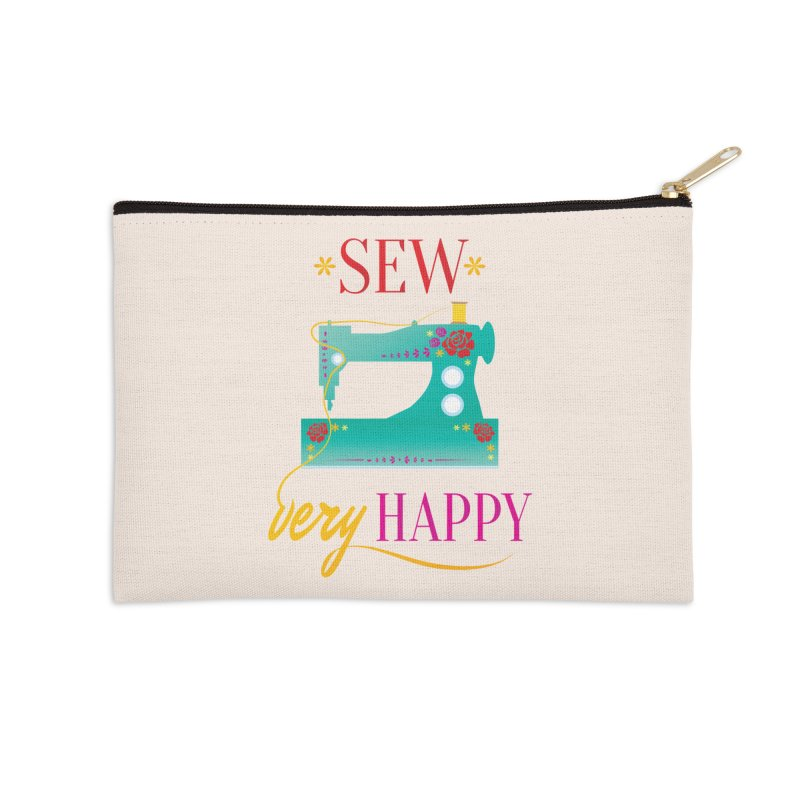 Sew Very Happy Accessories Zip Pouch by Haciendo Designs's Artist Shop