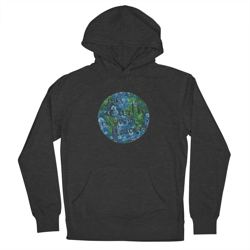 The Earth Laughs in Flowers Women's Pullover Hoody by Haciendo Designs's Artist Shop