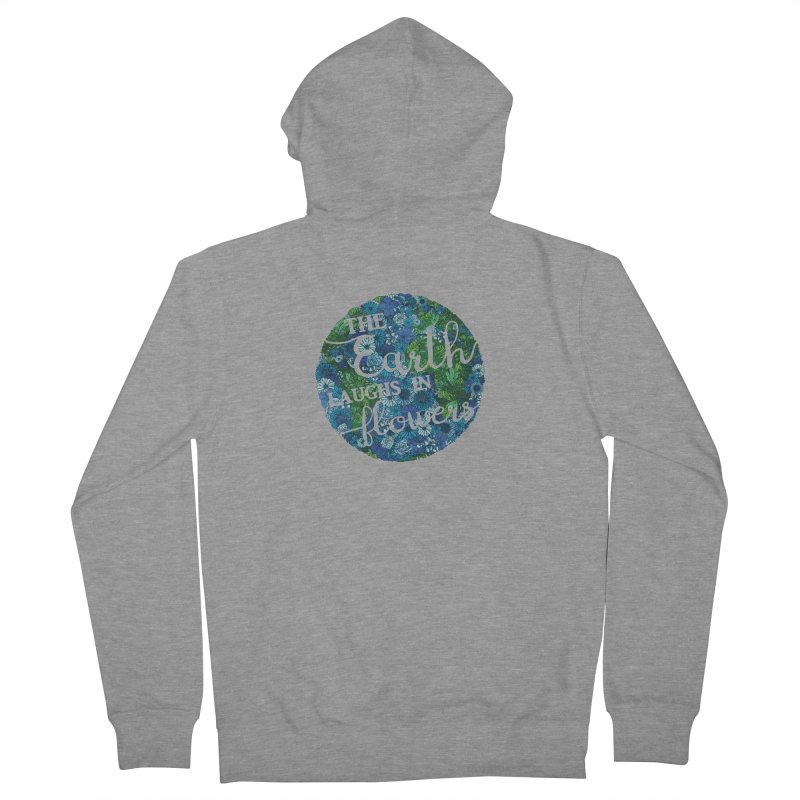 The Earth Laughs in Flowers Women's Zip-Up Hoody by Haciendo Designs's Artist Shop