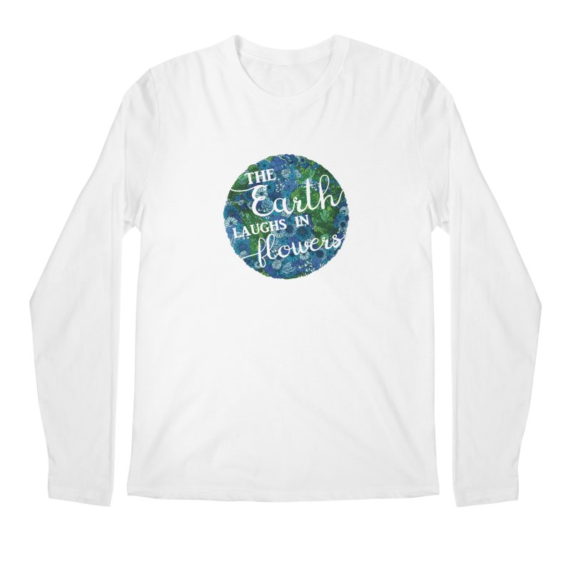 The Earth Laughs in Flowers Men's Regular Longsleeve T-Shirt by Haciendo Designs's Artist Shop