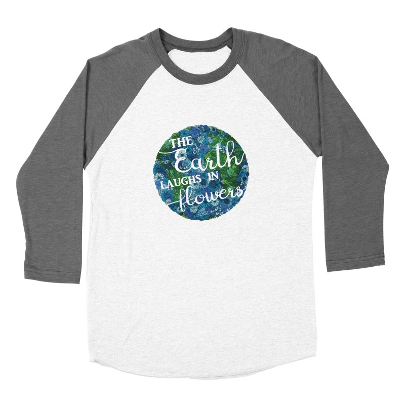 The Earth Laughs in Flowers Men's Baseball Triblend Longsleeve T-Shirt by Haciendo Designs's Artist Shop