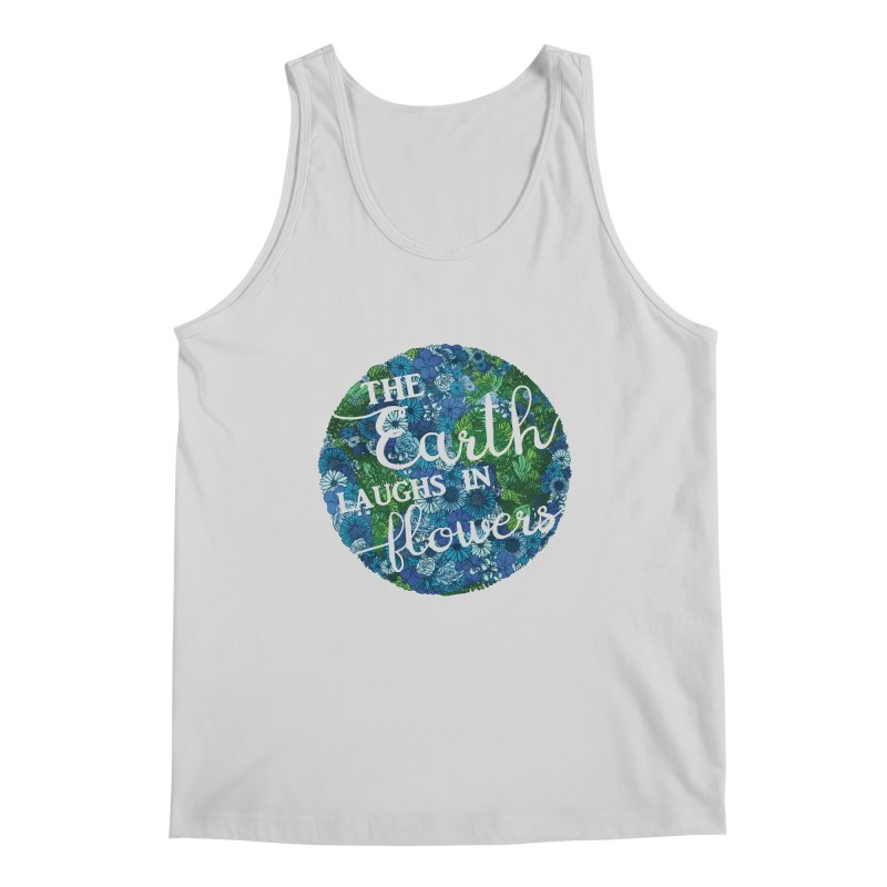 The Earth Laughs in Flowers Men's Regular Tank by Haciendo Designs's Artist Shop