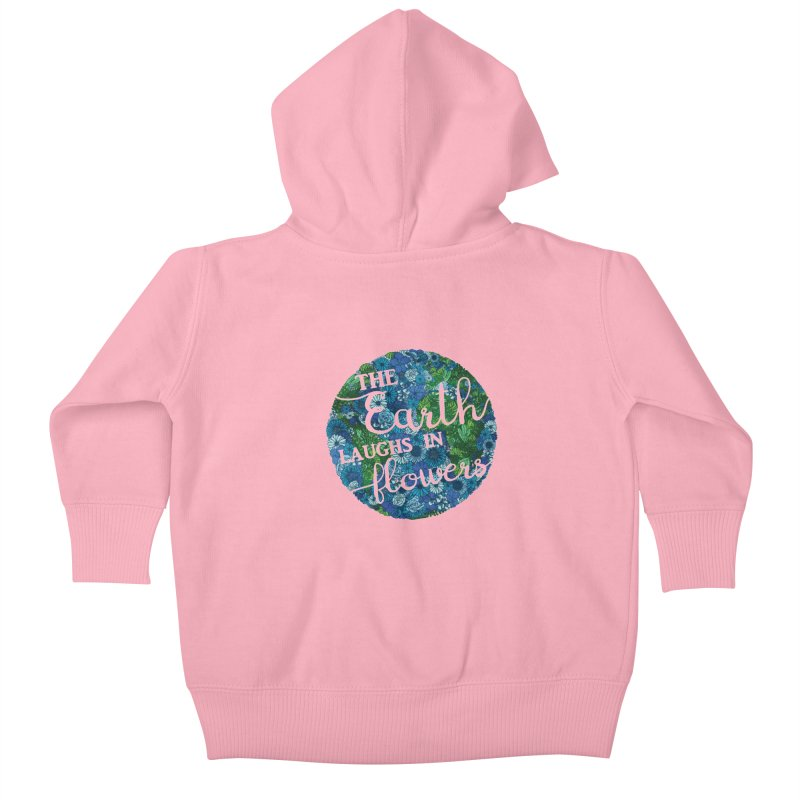 The Earth Laughs in Flowers Kids Baby Zip-Up Hoody by Haciendo Designs's Artist Shop