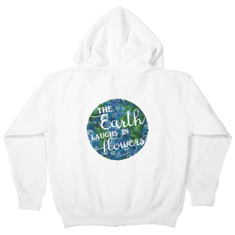 The Earth Laughs in Flowers Kids Zip-Up Hoody by Haciendo Designs's Artist Shop