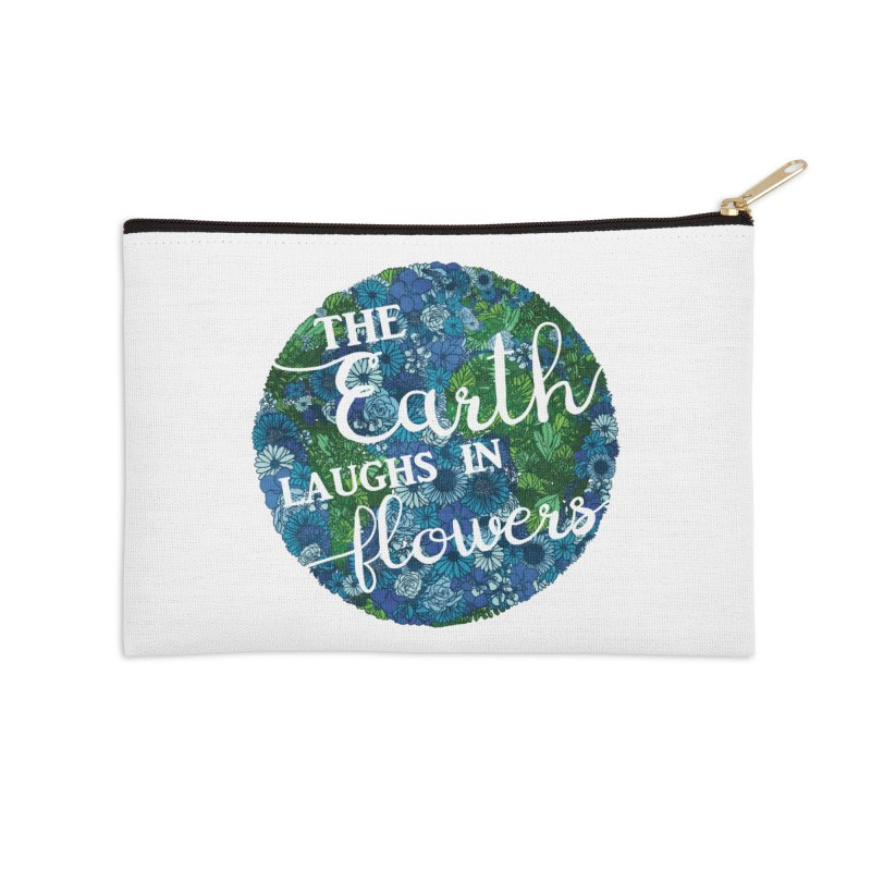 The Earth Laughs in Flowers Accessories Zip Pouch by Haciendo Designs's Artist Shop