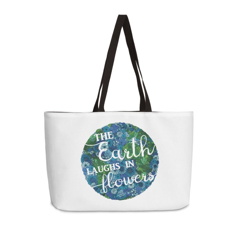 The Earth Laughs in Flowers Accessories Weekender Bag Bag by Haciendo Designs's Artist Shop