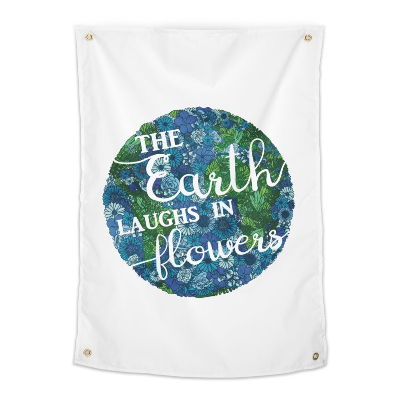 The Earth Laughs in Flowers Home Tapestry by Haciendo Designs's Artist Shop
