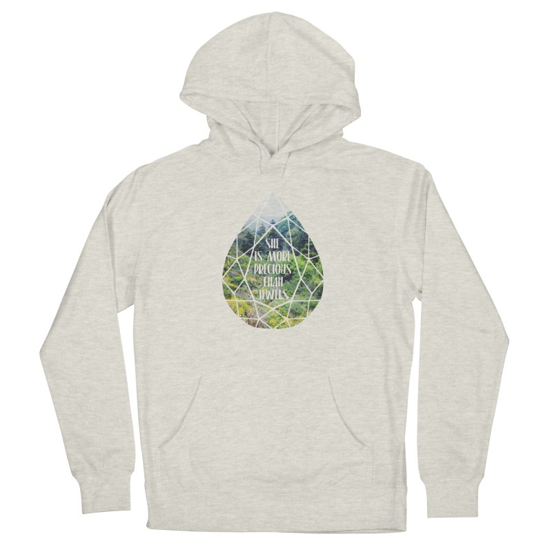 She is More Precious Than Jewels Women's Pullover Hoody by Haciendo Designs's Artist Shop